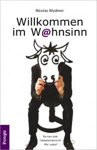 """Titelbild Buch """"Willkommen im Wahnsinn"""" von Nicolas Wydmer"""